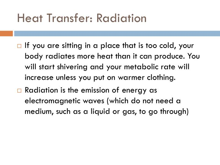 Heat Transfer: Radiation