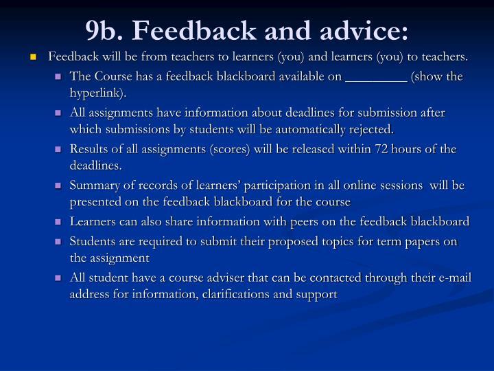 9b. Feedback and advice: