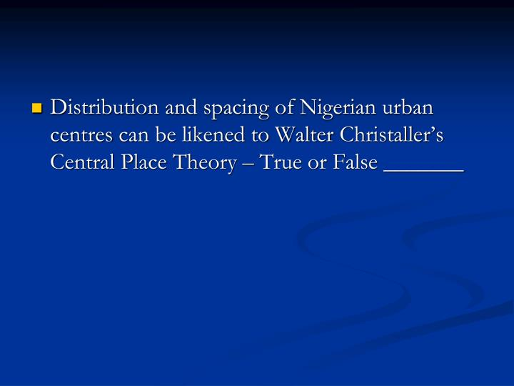 Distribution and spacing of Nigerian urban