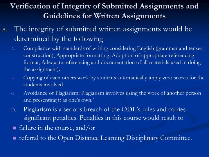 Verification of Integrity of Submitted Assignments and Guidelines for Written Assignments