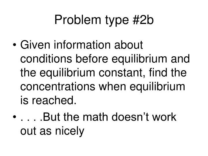 Problem type #2b