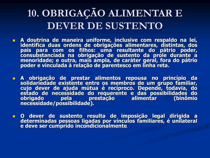 10. OBRIGAÇÃO ALIMENTAR E DEVER DE SUSTENTO