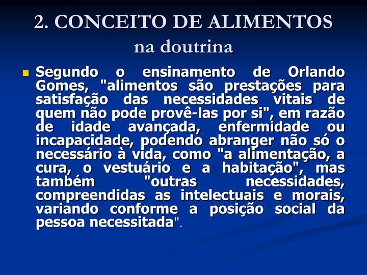 2. CONCEITO DE ALIMENTOS na doutrina