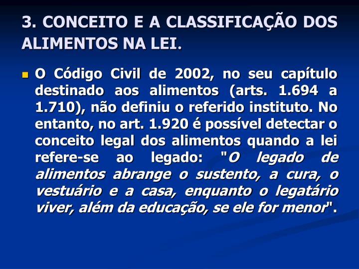 3. CONCEITO E A CLASSIFICAÇÃO DOS ALIMENTOS NA LEI