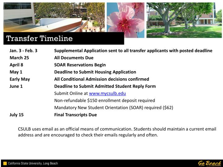 Jan. 3 - Feb. 3	Supplemental Application sent to all transfer applicants with posted deadline