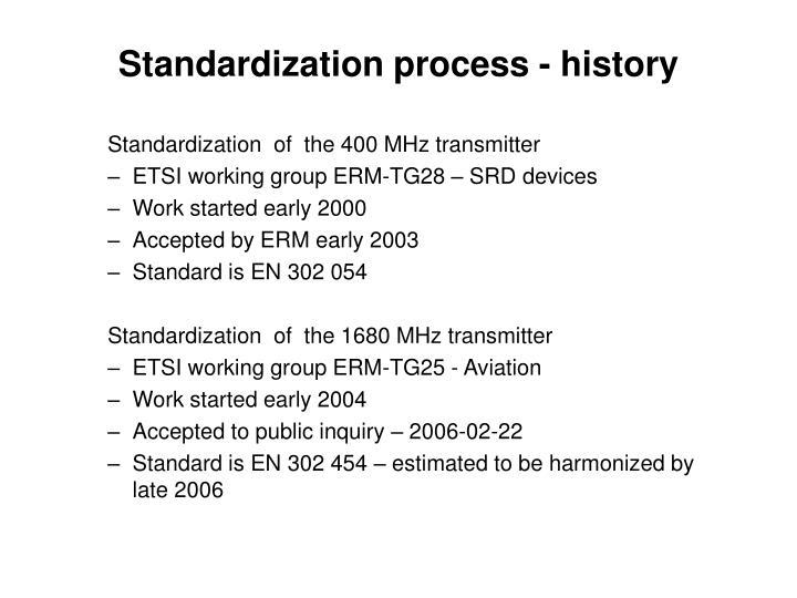Standardization process - history