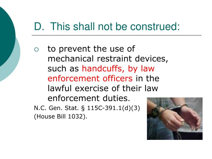 D.  This shall not be construed: