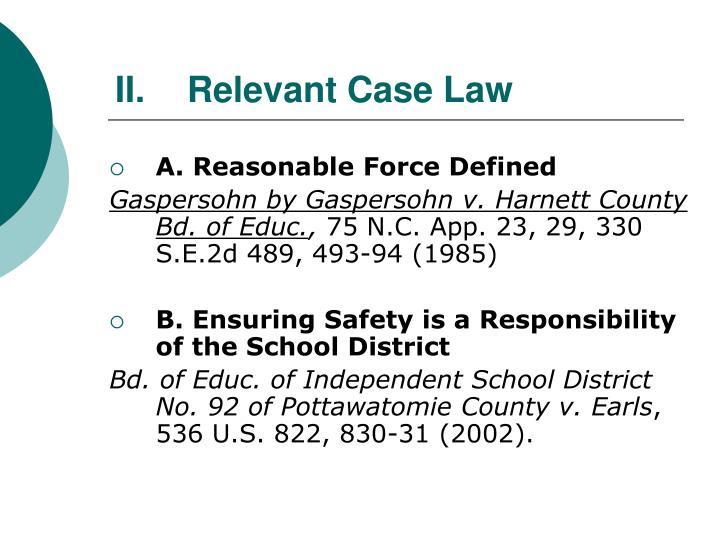 II.Relevant Case Law
