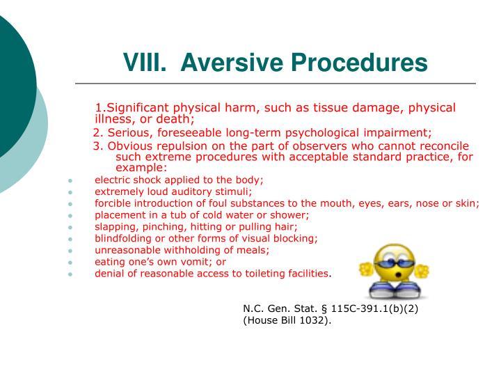 VIII.  Aversive Procedures