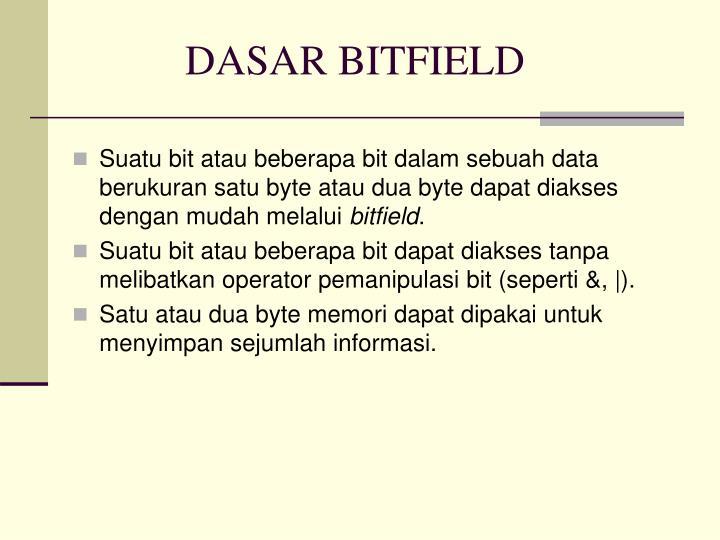 DASAR BITFIELD