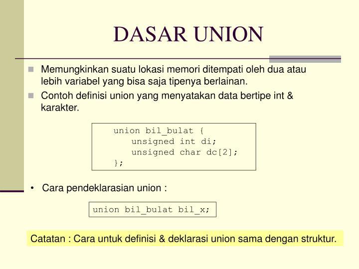 DASAR UNION