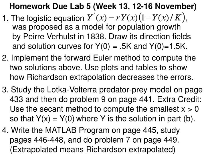 Homework Due Lab 5 (Week 13, 12-16 November)