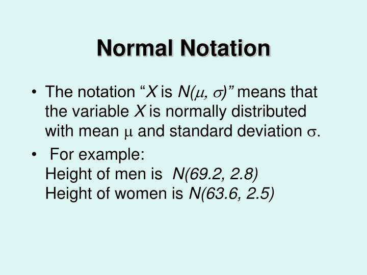 Normal Notation