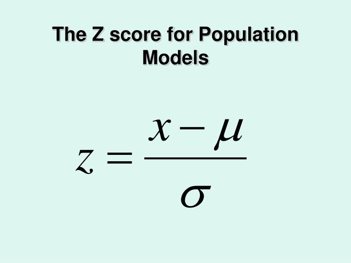 The Z score for Population Models