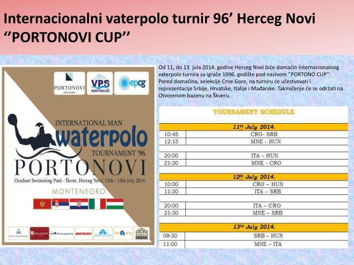 Internacionalni vaterpolo turnir 96' Herceg Novi