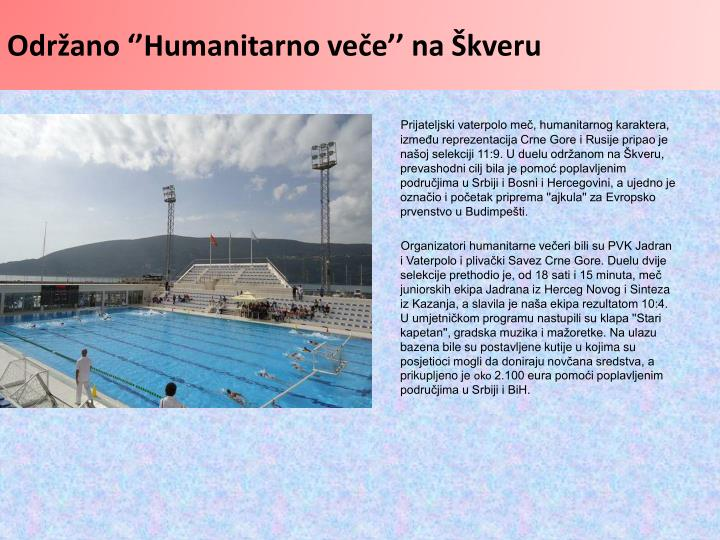Održano ''Humanitarno veče'' na Škveru