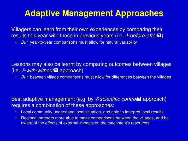 Adaptive Management Approaches