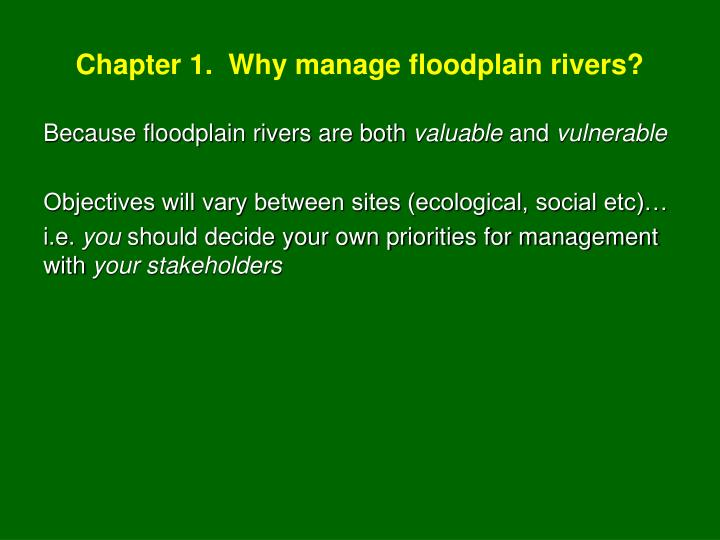 Chapter 1.  Why manage floodplain rivers?