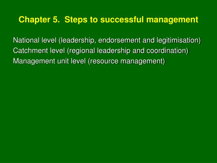 Chapter 5.  Steps to successful management