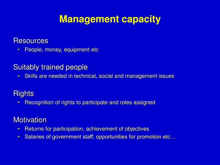 Management capacity