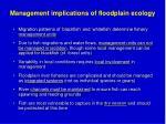 management implications of floodplain ecology