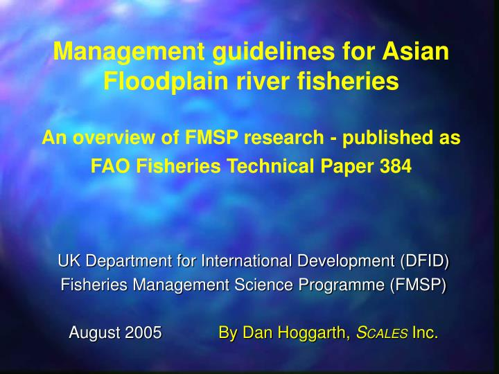 Management guidelines for Asian Floodplain river fisheries