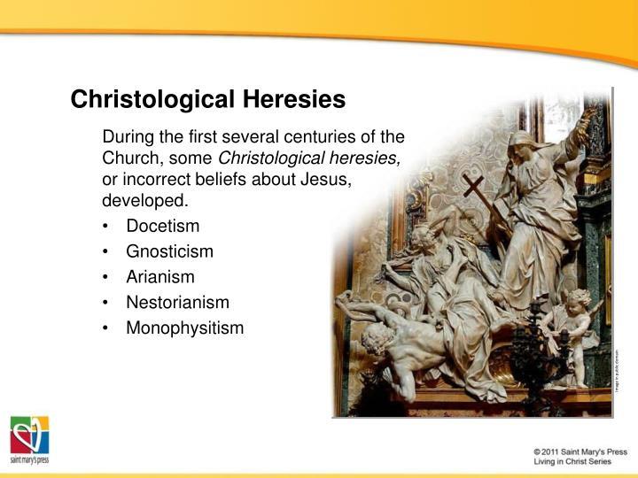 Christological Heresies