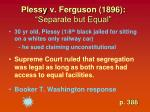 plessy v ferguson 1896 separate but equal