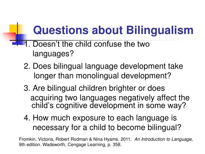 Questions about bilingualism