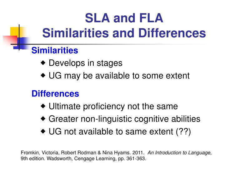 SLA and FLA