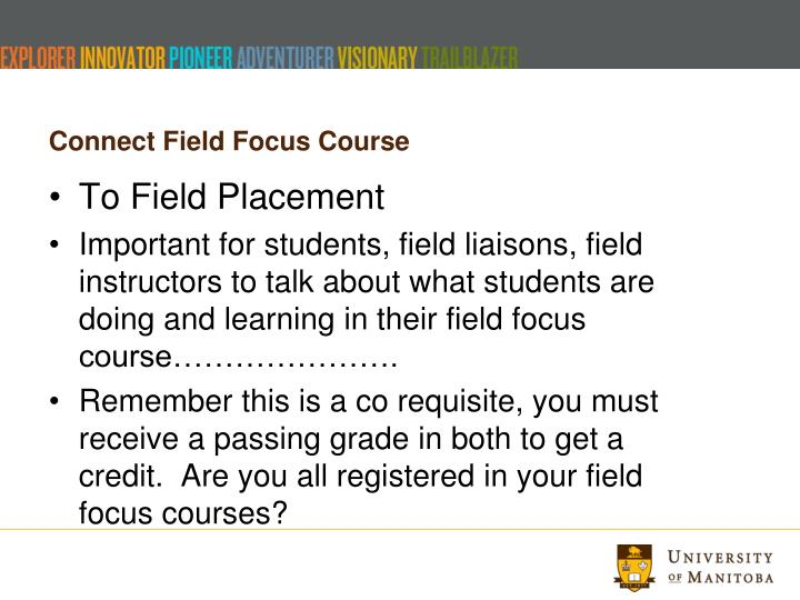 Connect Field Focus Course