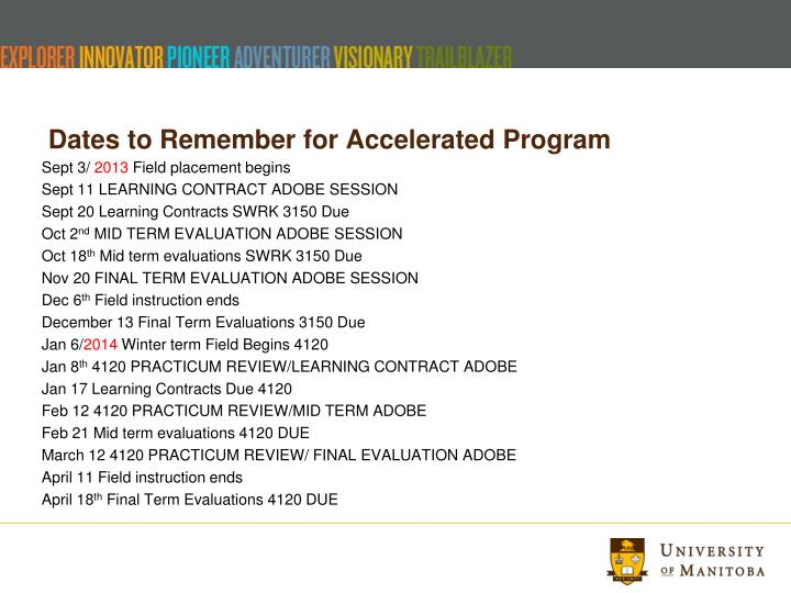 Dates to Remember for Accelerated Program