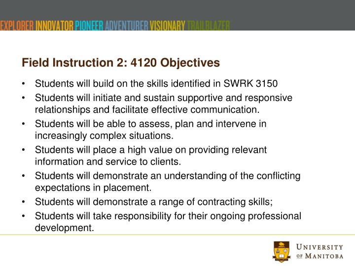 Field Instruction 2: 4120 Objectives