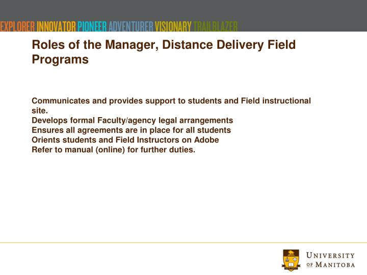 Roles of the Manager, Distance Delivery Field Programs