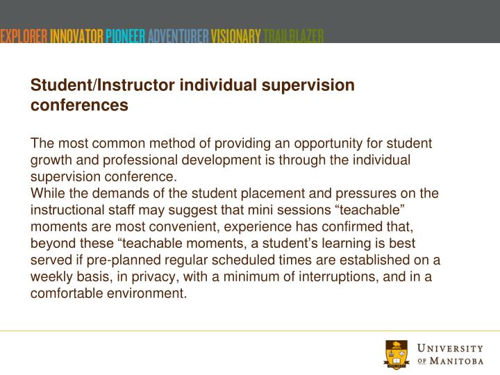 Student/Instructor individual supervision conferences