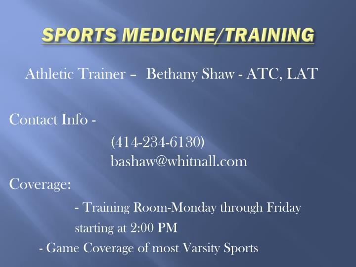 SPORTS MEDICINE/TRAINING