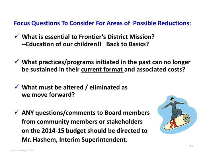 Focus Questions To Consider For Areas of  Possible Reductions