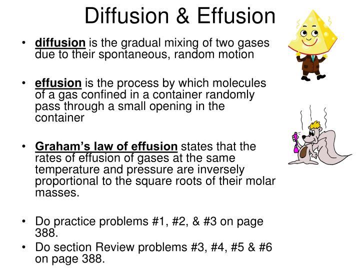 Diffusion & Effusion