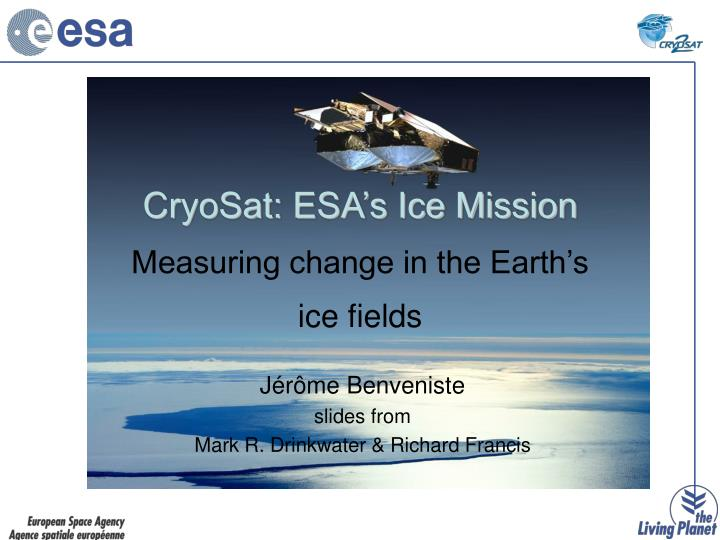 Cryosat esa s ice mission measuring change in the earth s ice fields