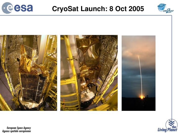 CryoSat Launch: 8 Oct 2005