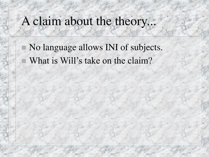 A claim about the theory...