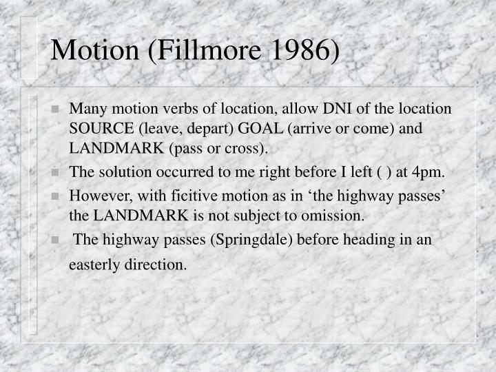 Motion (Fillmore 1986)