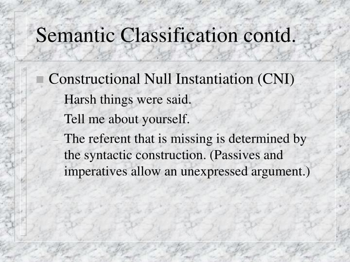 Semantic Classification contd.