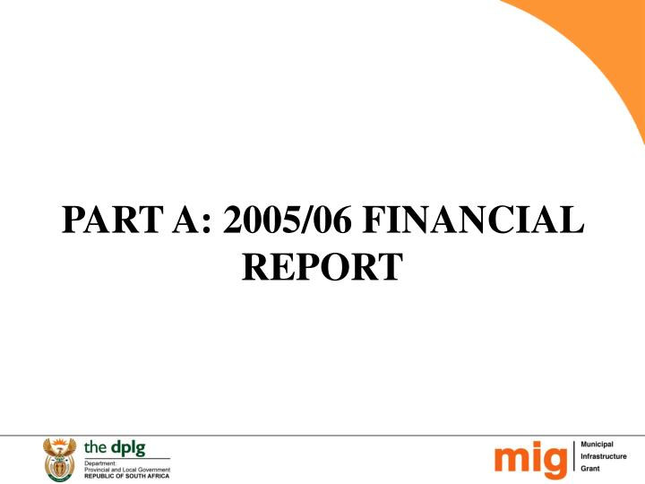 Part a 2005 06 financial report
