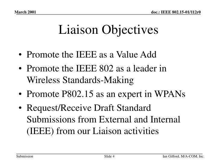 Liaison Objectives