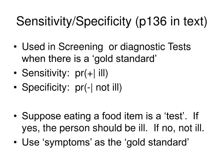 Sensitivity/Specificity (p136 in text)
