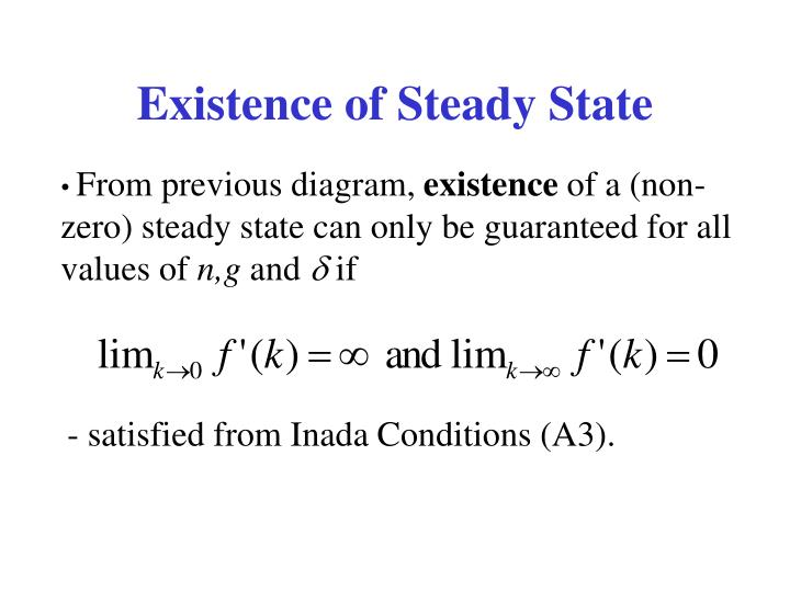 Existence of Steady State