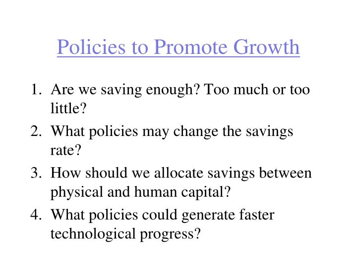 Policies to Promote Growth