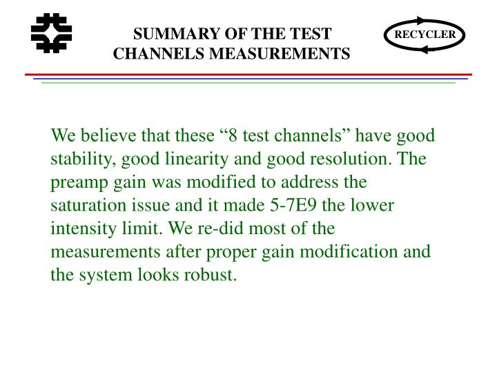 SUMMARY OF THE TEST CHANNELS MEASUREMENTS