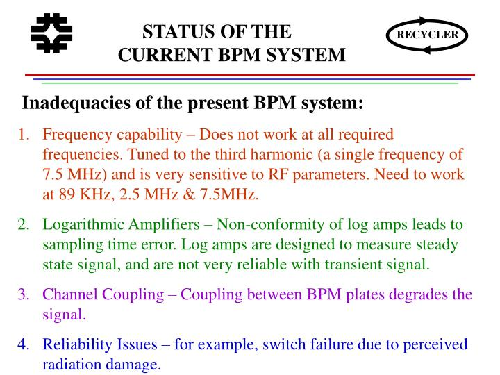 STATUS OF THE CURRENT BPM SYSTEM